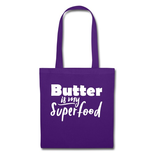 Butter is my Superfood witzig Keto Spruch Shirt - Stoffbeutel