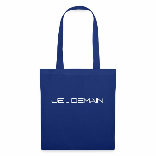 JE ... DEMAIN Blanc - Tote Bag