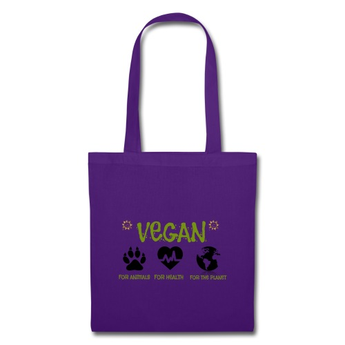 Vegan for animals, health and the environment. - Tote Bag