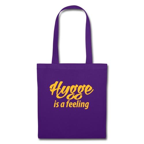Hygge is a feeling Glück Zufriedenheit It-Word Yes - Tote Bag