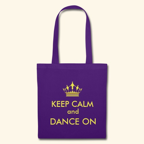 Keep calm and dance on - Stoffbeutel