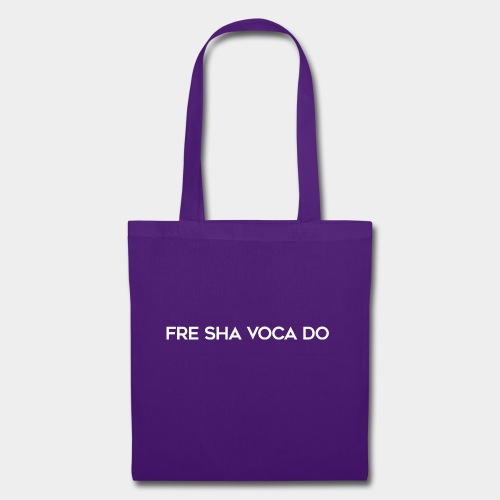 Fre Sha Voca Do White - Tote Bag