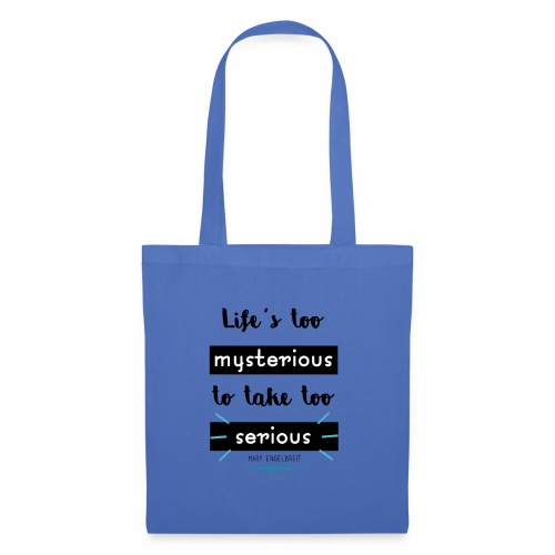 Mary Engelbreit`s Quote - Life`s too serious - Tote Bag
