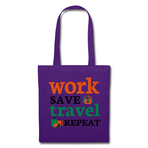 Work - Save - Travel - Repeat - Tas van stof