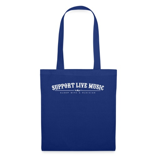 Support Live Music - sleep with a musician - Tote Bag