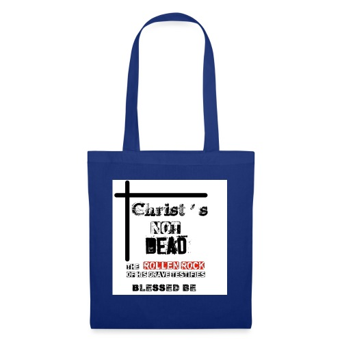 Christ's Not Dead - Tote Bag