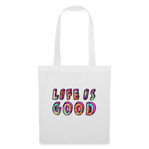 LifeIsGood - Tote Bag