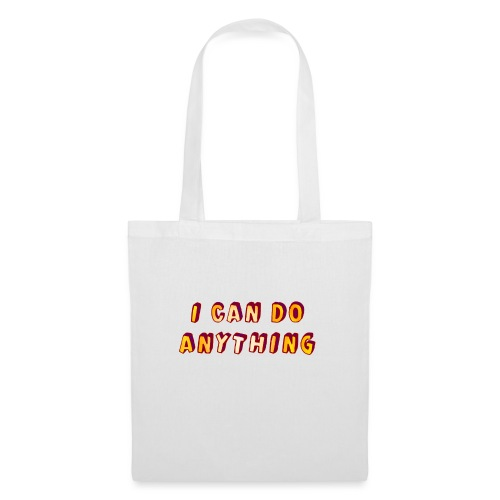 I can do anything - Tote Bag