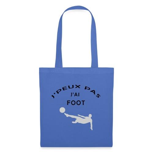 J PEUX PAS J AI FOOT - Tote Bag