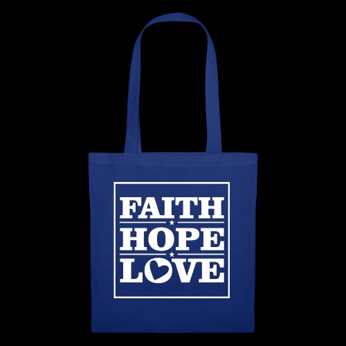 FAITH HOPE LOVE / FE ESPERANZA AMOR - Bolsa de tela