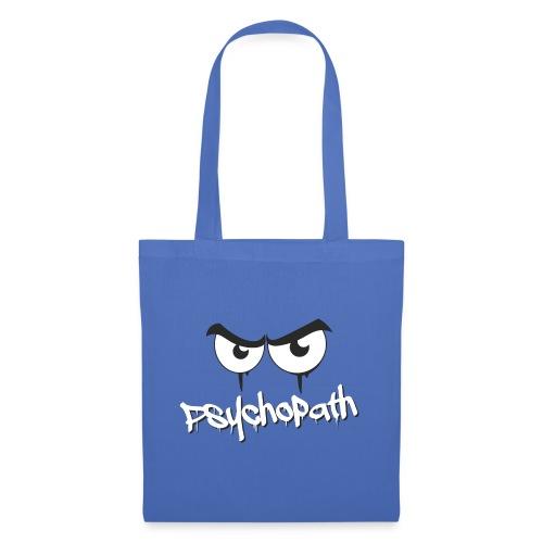 Psychopath - Stoffbeutel