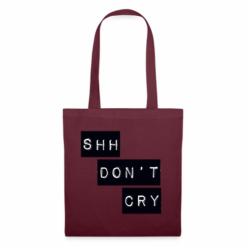 Shh dont cry - Tote Bag