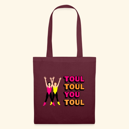 Toul Toul You Toul - Tote Bag