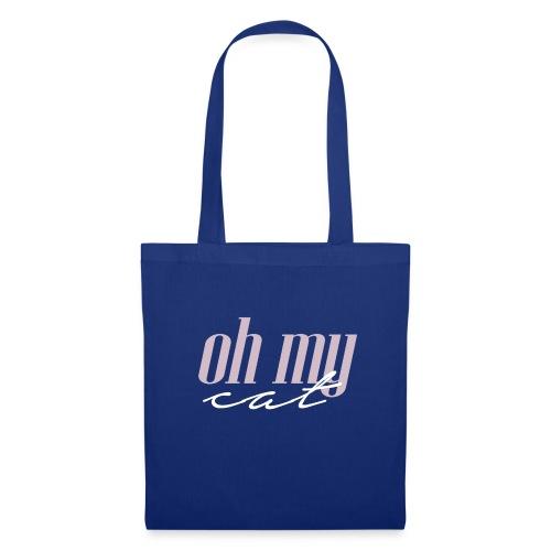 Oh my cat - Bolsa de tela