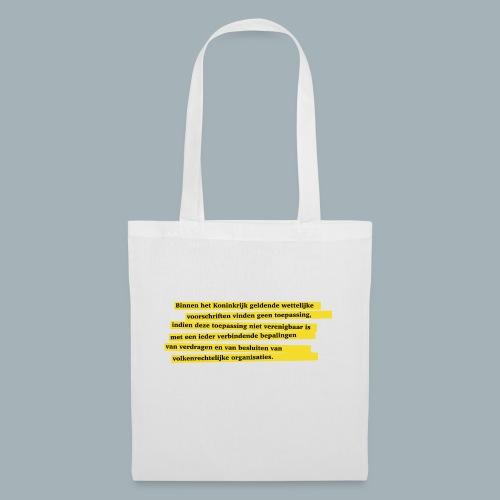 Nederlandse Grondwet T-Shirt - Artikel 94 - Tas van stof