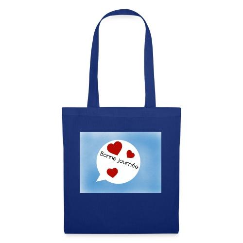 Bonne journée - Tote Bag