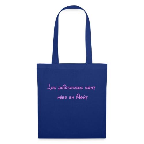 Les princesses sont nées en Août - Tote Bag