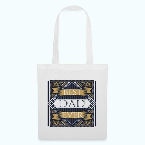 BEST DAD EVER - Tote Bag