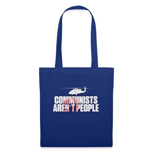 Communists aren't People (White) (No uzalu logo) - Tote Bag
