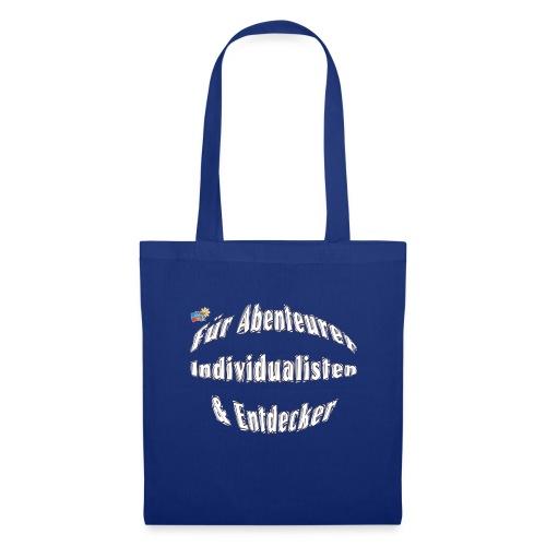 Abenteuerer Individualisten & Entdecker - Stoffbeutel