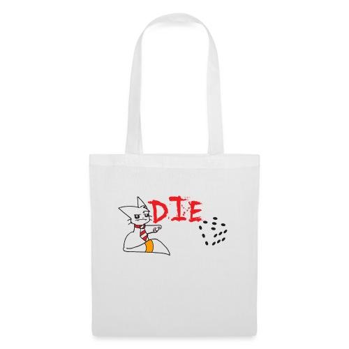 DIE - Tote Bag