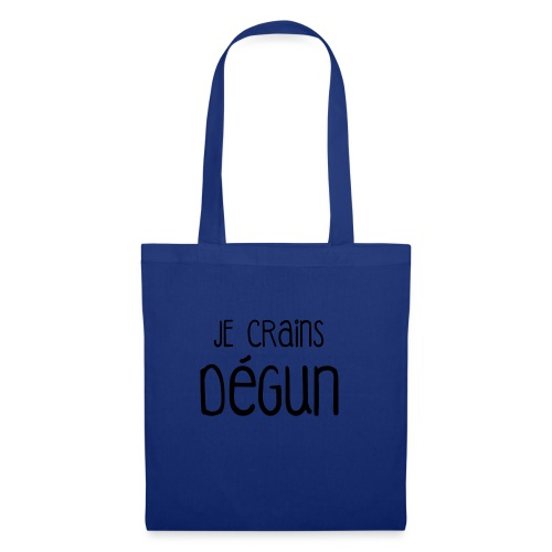 Humour Citation Marseille JE CRAINS DEGUN  - Tote Bag