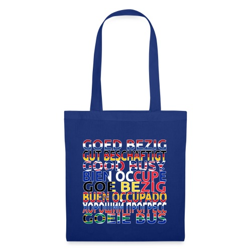 Goed bezig (for light materials) - Tote Bag