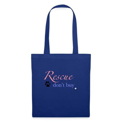Rescue don't buy - Tote Bag