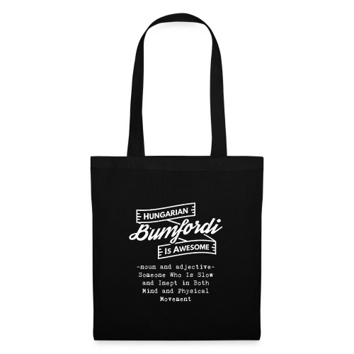 Bumfordi - Hungarian is Awesome (white fonts) - Tote Bag