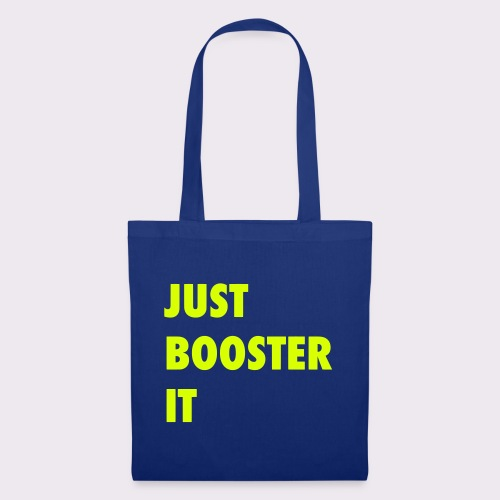 just boost it - Tote Bag