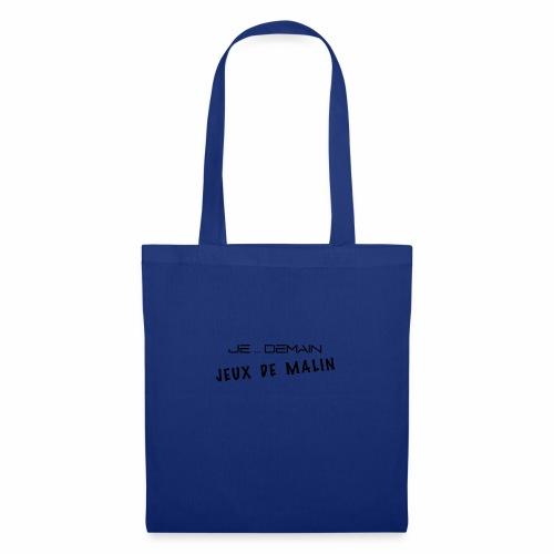 JE ... DEMAIN Jeux de Malin - Tote Bag