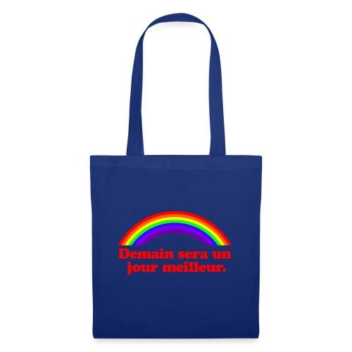 Demain sera un jour meilleur - Tote Bag
