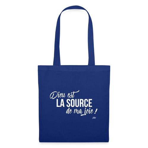 Dieu est la source de ma joie ! - Tote Bag