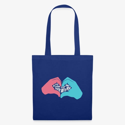 Never gonna stop fallin' in love with you - Tote Bag