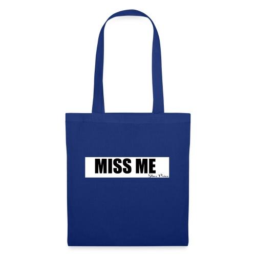 MISS ME - Tote Bag