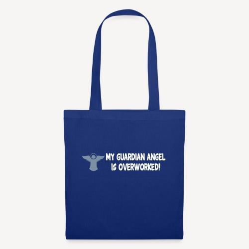 MY GUARDIAN ANGEL IS OVERWORKED - Tote Bag