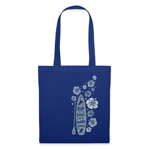 Life is Better on a Paddle Board - blue - Tote Bag