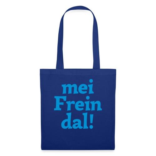 mein Freindal (hochdeutsch: mein Freund[chen]) - Stoffbeutel