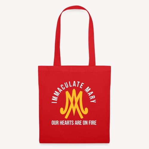 IMMACULATE MARY OUR HEARTS ARE ON FIRE - Tote Bag