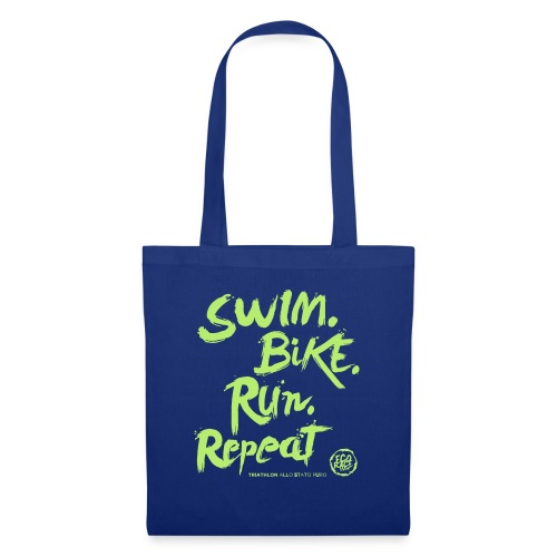 Swim. Bike. Run. Repeat - Borsa di stoffa