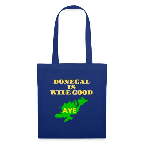 Donegal Is Wile Good - Tote Bag