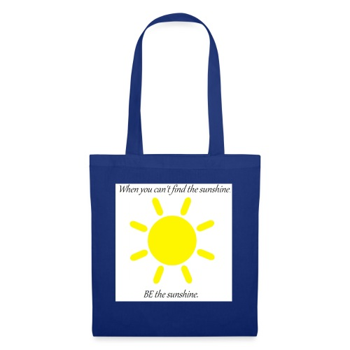 Be the sunshine - Tote Bag