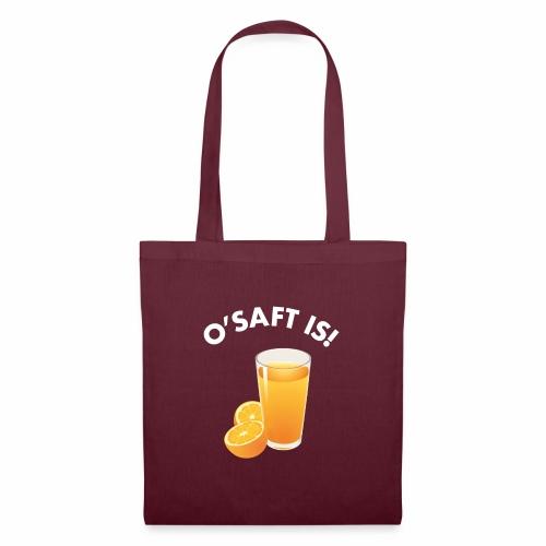 O'Saft is! - Stoffbeutel