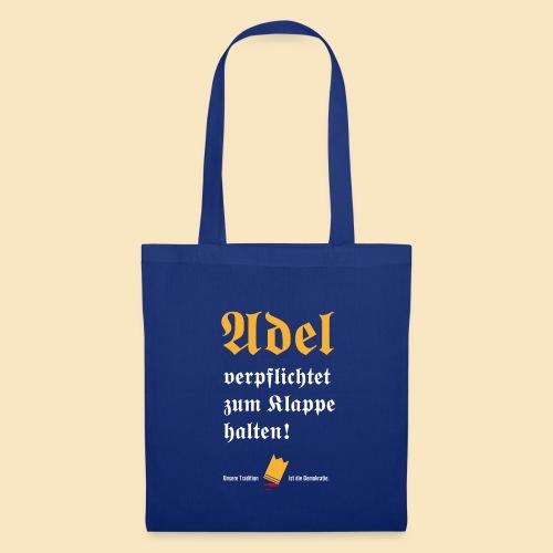 Adel verpflichtet - Stoffbeutel