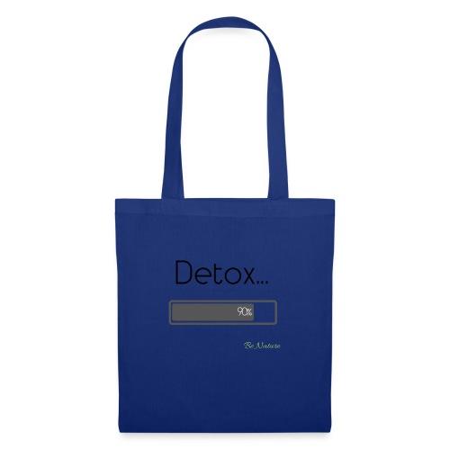 Detox... - Sac en tissu