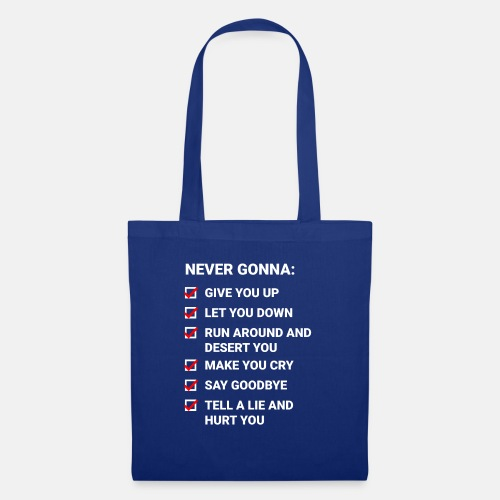 Rick Roll Checkliste (Never Gonna Give You Up) - Tote Bag