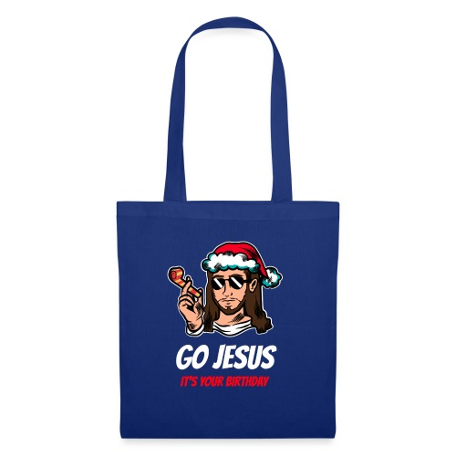 Go Jesus It's your Birthday - Borsa di stoffa