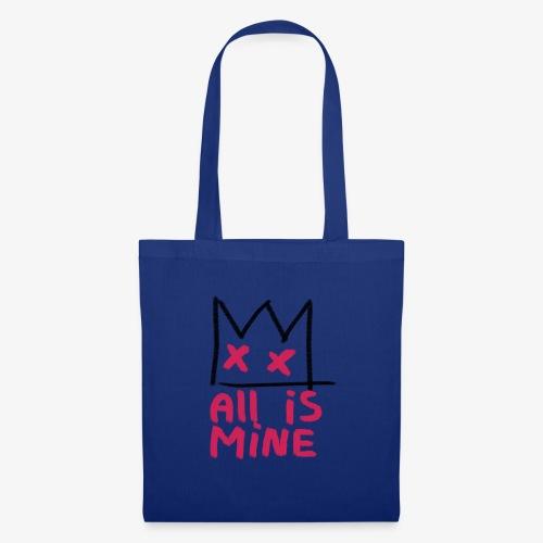 Sick Boy all is mine - Tote Bag