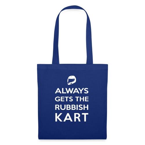 I Always Get the Rubbish Kart - Tote Bag