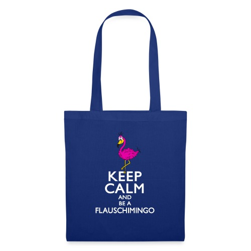 Keep calm and be a Flauschimingo - Stoffbeutel